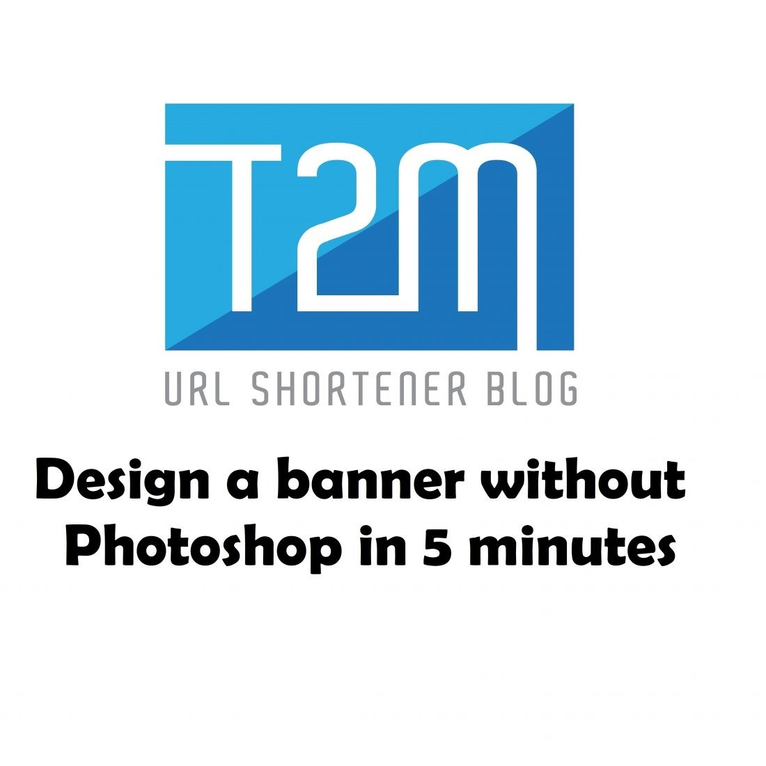 How to design a banner without Photoshop in 5 minutes