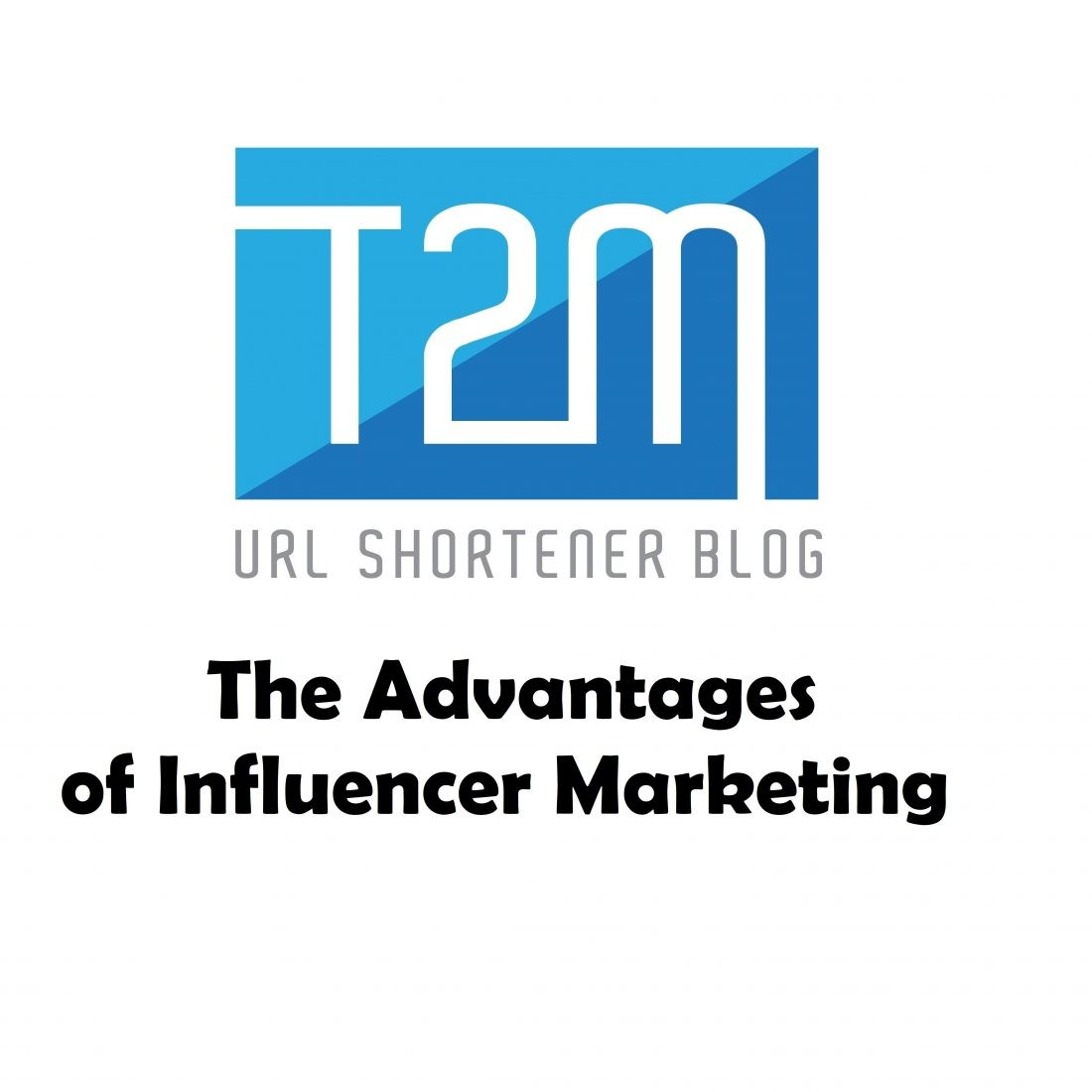 What Are The Advantages of Influencer Marketing?