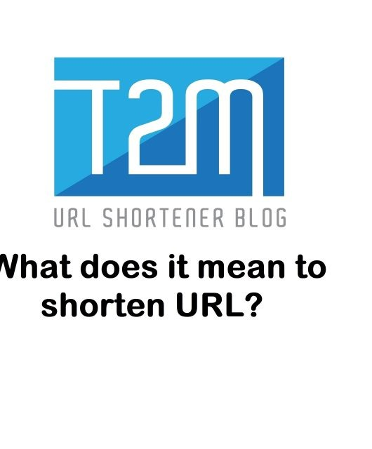 What does it mean to shorten URL?