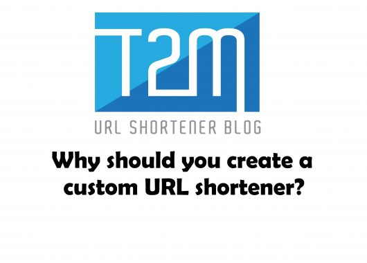 Why should you create a custom URL shortener?