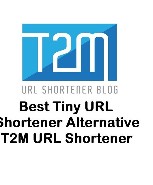 Best Tiny URL Shortener Alternative T2M URL Shortener