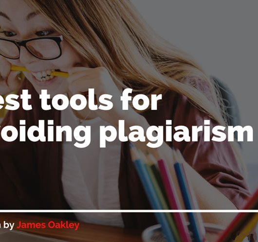Best tools for avoiding plagiarism